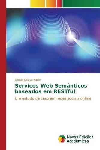 ticos baseados em RESTful: Um estudo de caso em redes sociais online ()