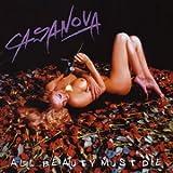 All Beauty Must Die by Casanova (2004-10-21)