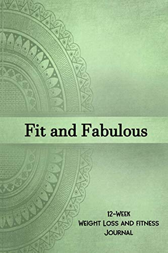 Fit and Fabulous: 12-Week Weight Loss and Fitness Journal for Women over 40. Mystic Mandala Mystic Trim