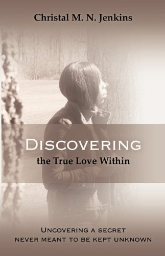 Discovering the True Love Within