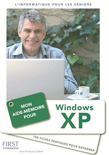 Mon aide-mémoire pour Windows XP par Jean-François SEHAN