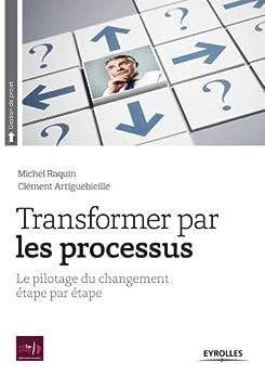 Transformer par les processus par [Raquin, Michel, Artiguebieille, Clément]