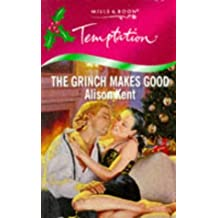 The Grinch Makes Good (Temptation) by Alison Kent (1998-12-04)