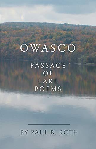 Owasco: Passage of Lake Poems por Paul Roth