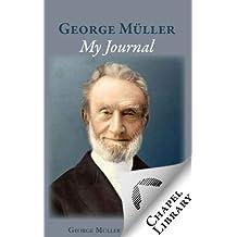 George Muller My Journal