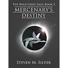 Mercenary's Destiny (The Wild Geese Saga Book 5) (English Edition)