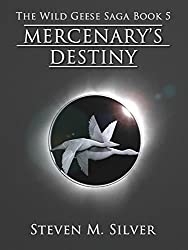 Mercenary's Destiny (The Wild Geese Saga Book 5) (English Edition)