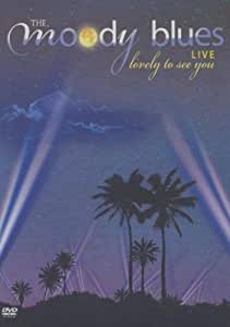 The Moody Blues: Lovely To See You - Live [DVD] [NTSC]