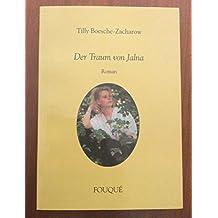 Der Traum von Jalna. Roman (Fouqué Literaturverlag)