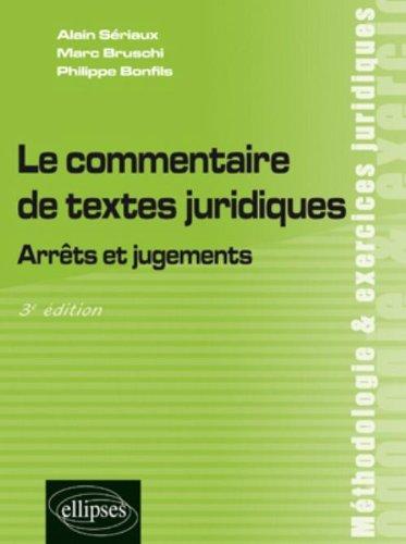 Le Commentaire de Textes Juridiques Arrets & Jugements Troisième Edition