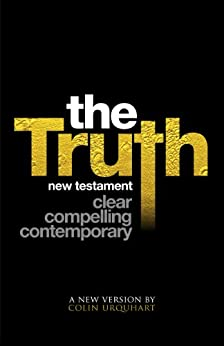 The Truth New Testament (with book and chapter navigation) (English Edition) von [Urquhart, Colin]