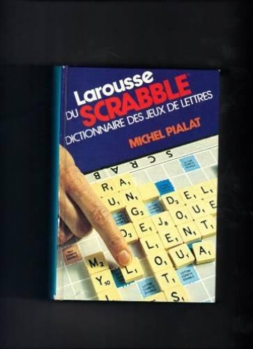 Larousse du Scrabble par From Larousse