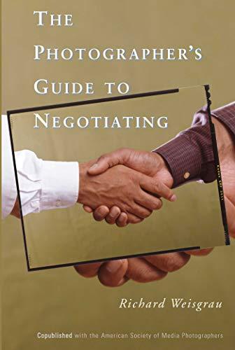 The Photographer's Guide to Negotiating Epub Descarga gratuita