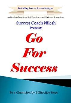 Go For Success (English Edition) di [Success Coach Nilesh]