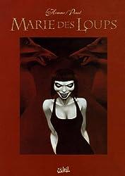 Marie des Loups : Coffret en 3 volumes : Tome 1, La Garde Rouge ; Tome 2, Le Cirque de Pétra ; Tome 3, Le Sang des Loups