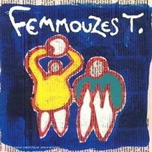 Femmouzes T