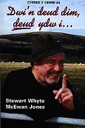 Dwi'n Deud Dim... Deud Ydw I... (Cyfres y Cewri) by Stewart Whyte McEwan Jones (2001-11-01)