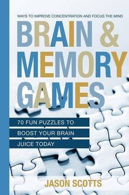 brain-and-memory-games-70-fun-puzzles-to-boost-your-brain-juice-today-ways-to-improve-concentration-