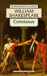 Coriolanus (Wordsworth Classics) by William Shakespeare (1996-02-08)