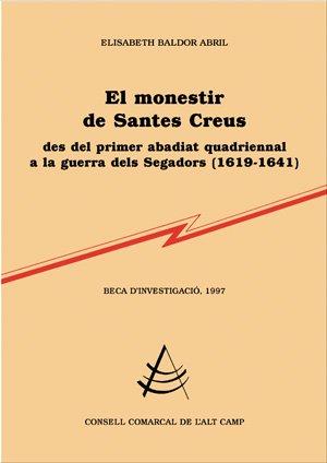 El monestir de Santes Creus (Treballs d'investigació) por Elisabeth Baldor Abril