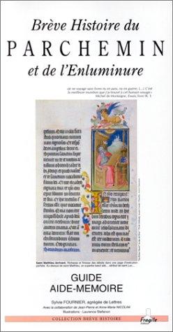 Brève histoire du parchemin et de l'enluminure