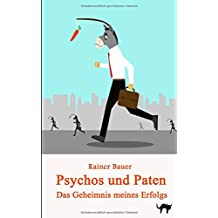 Psychos & Paten: Wie ich das 21. Jahrhundert ueberlebte (Der Wind um Mitternacht, Band 4)
