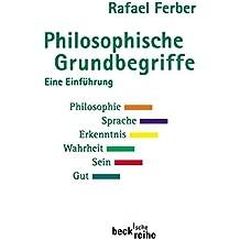 Philosophische Grundbegriffe 1: Eine Einführung