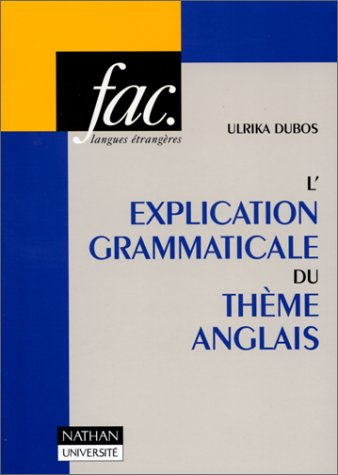 L'Explication grammaticale de thème anglais