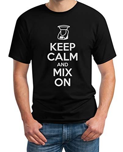 Keep Calm and Mix On - Motiv für Thermomix Liebhaber T-Shirt Medium Schwarz