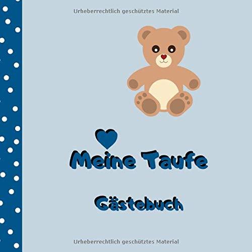 Meine Taufe - Gästebuch: Erinnerungsbuch zum Eintragen von Glückwünschen | 100 Seiten | 21 x 21 cm | Bärchen blau