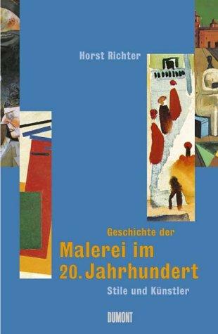 Geschichte der Malerei im 20. Jahrhundert