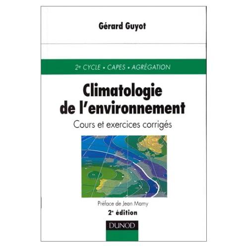 Climatologie de l'environnement, 2e édition