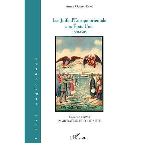 Les Juifs d'Europe orientale aux Etats-Unis : 1880-1905