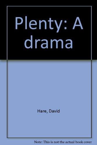Plenty: A drama