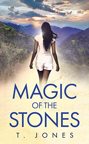 Magic of the Stones: Danielle's Story (Callie's Secret Book 2)