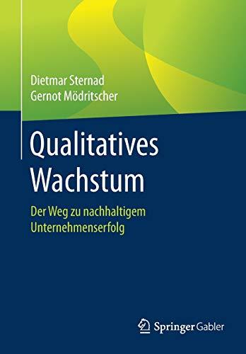 Qualitatives Wachstum: Der Weg zu nachhaltigem Unternehmenserfolg