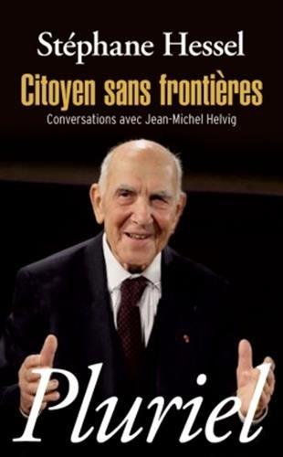 Citoyen sans frontières: Conversations avec Jean-Michel Helvig