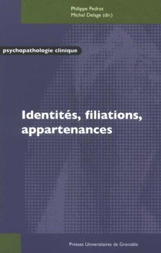 Identités, filiations, appartenances