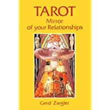 Tarot Mirror of Your Relationships