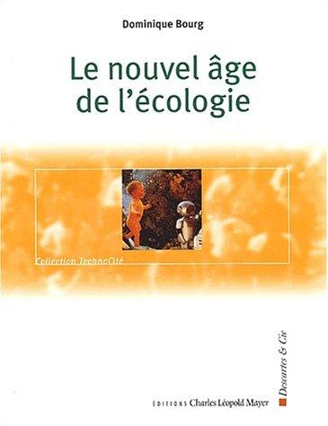 Le nouvel âge de l'écologie