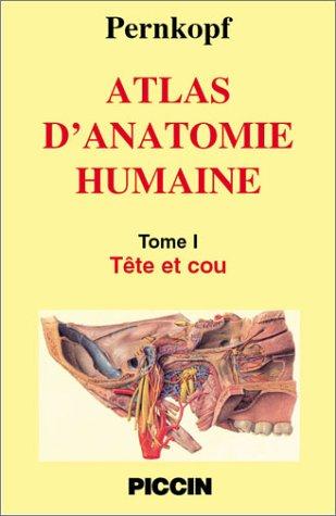Atlas d'Anatomie Humaine, tome 2 : Thorax, abdomen et membres