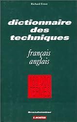 Dictionnaire des techniques : francais-anglais