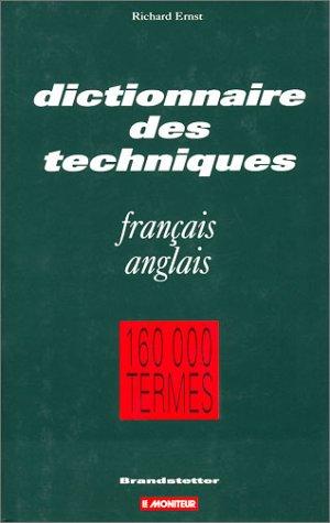 Dictionnaire des techniques : francais-anglais par Ernst