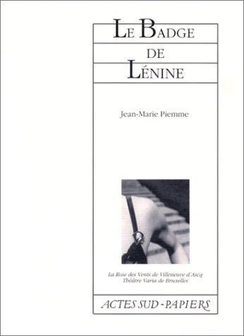 Le badge de Lénine par Jean-Marie Piemme
