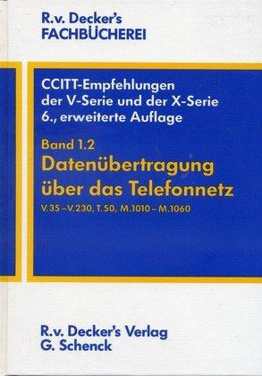 CCITT-Empfehlungen der V-Serie und der X-Serie, Bd.1, Datenübertragung über das Telefonnetz
