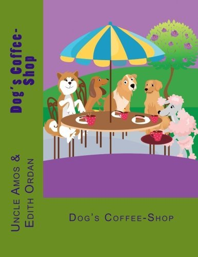 Dog's Coffee-Shop by Uncle Amos (2014-08-15) usato  Spedito ovunque in Italia