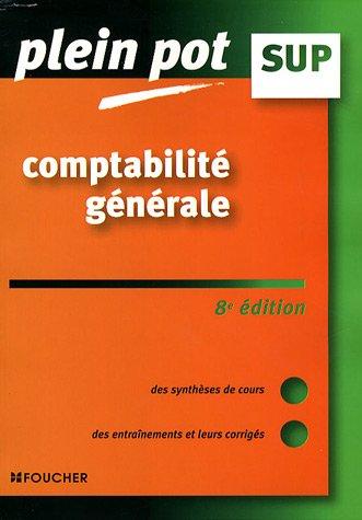 Comptabilité générale, enseignement supérieur, BTS, DUT tertiaires (Ancienne Edition)