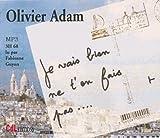 Je vais bien, ne t'en fais pas... / Olivier Adam   Adam, Olivier (1974-...). Auteur