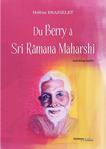 Du Berry à Sri Ramana Maharshi
