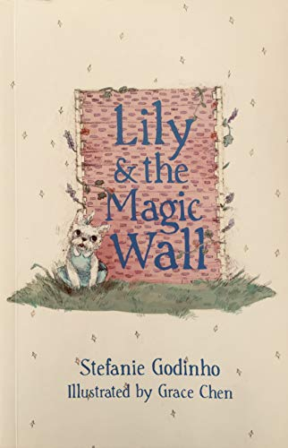 Lily & the Magic Wall (Adventures of Lily the Dog Book 1) (English Edition)